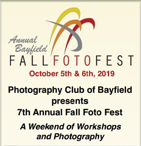 Annual Bayfield FALL FOTOFEST October 5 & 6, & Photo Contest